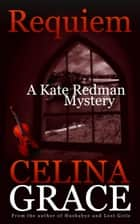 Requiem ebook by Celina Grace