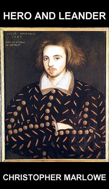 Hero and Leander [con Glossario in Italiano] ebook by Christopher Marlowe,Eternity Ebooks