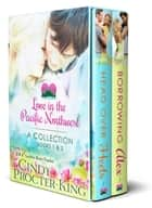 Love in the Pacific Northwest Collection Books 1 - 2 - Two Romantic Comedies ebook by Cindy Procter-King