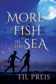 More Fish in the Sea ebook by Fil Preis