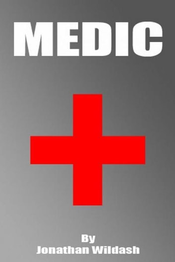 Medic ebook by Jonathan Wildash