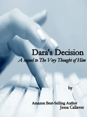 Dara's Decision (2nd ed.) ebook by Jessa Callaver