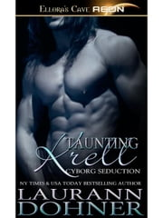 Taunting Krell (Cyborg Seduction, Book Seven) ebook by Laurann Dohner