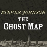 The Ghost Map audiobook by Steven Johnson