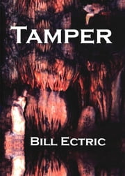 Tamper ebook by Bill Ectric