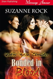 Bonded in Blood ebook by Suzanne Rock