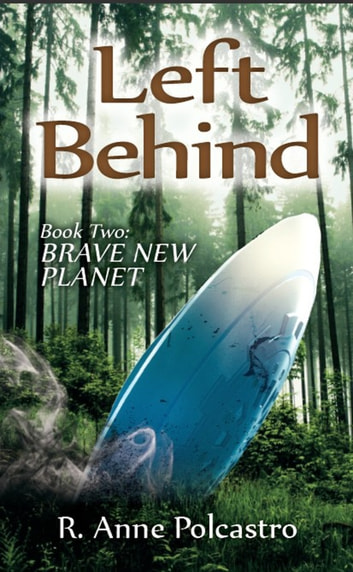 Left behind book two brave new planet ebook by riya anne polcastro left behind book two brave new planet ebook by riya anne polcastro fandeluxe Gallery
