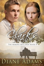 Clark's Story ebook by Diane Adams