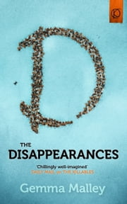 The Disappearances ebook by Gemma Malley