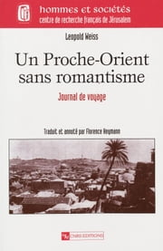 Un Proche-Orient sans romantisme - Journal de voyage ebook by Kobo.Web.Store.Products.Fields.ContributorFieldViewModel