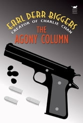 The Agony Column ebook by Biggers, Earl Derr
