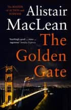 The Golden Gate ebook by