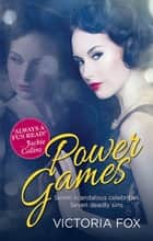 Power Games ebook by Victoria Fox