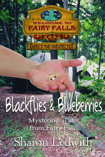 Blackflies and Blueberries ebook by Sharon Ledwith
