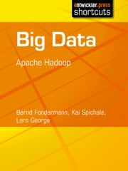 Big Data - Apache Hadoop ebook by Kobo.Web.Store.Products.Fields.ContributorFieldViewModel