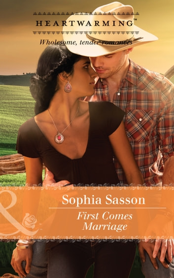 First Comes Marriage (Mills & Boon Heartwarming) (Welcome to Bellhaven, Book 1) ebook by Sophia Sasson