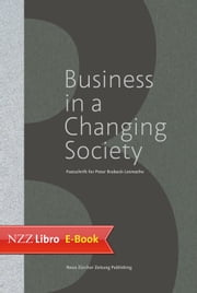 Business in a Changing Society - Festschrift for Peter Brabeck-Letmathe ebook by