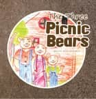 The Three Picnic Bears ebook by MELVIN NEAL EDWARDS