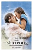 The Notebook / Het dagboek ebook by Nicholas Sparks