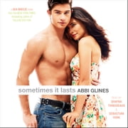 Sometimes It Lasts audiobook by Abbi Glines