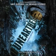 Unearthed audiobook by Amie Kaufman, Meagan Spooner
