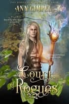 Court of Rogues ebook by Ann Gimpel