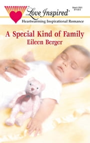 A Special Kind Of Family (Mills & Boon Love Inspired) 電子書 by Eileen Berger