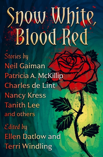 Snow White, Blood Red eBook by Ellen Datlow,Terri Windling