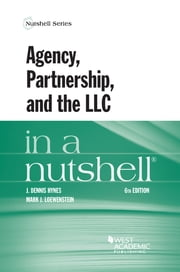 Agency, Partnership, and the LLC in a Nutshell ebook by J. Hynes,Mark Loewenstein
