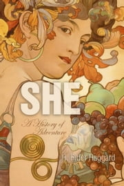 She - A History of Adventure ebook by H. Haggard