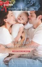 Their First Family Christmas ebook by Alison Roberts