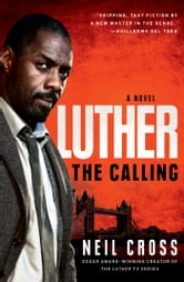 Luther - The Calling ebook by Neil Cross