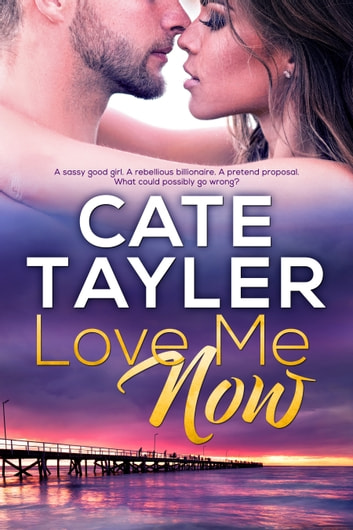 Love Me Now ebook by Cate Tayler