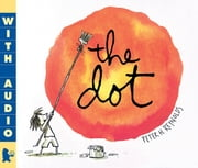 The Dot ebook by Peter H. Reynolds,Peter H. Reynolds