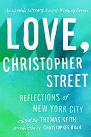 Love, Christopher Street ebook by Thomas Keith