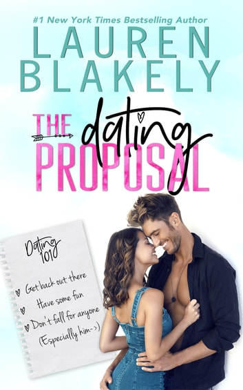 The Dating Proposal ebook by Lauren Blakely