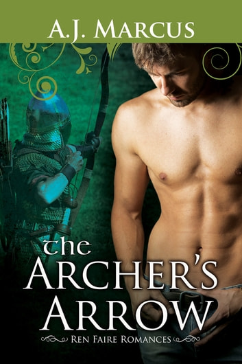The Archer's Arrow ebook by A.J. Marcus
