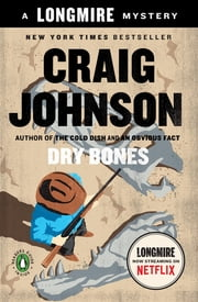 Dry Bones - A Walt Longmire Mystery ebook by Craig Johnson