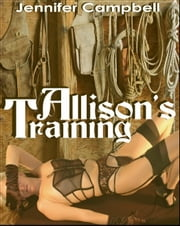 Allison's Training ebook by Jennifer Campbell
