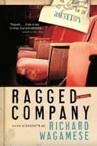 Ragged Company ebook by Richard Wagamese