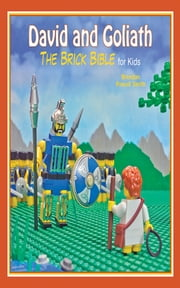 David and Goliath - The Brick Bible for Kids ebook by Brendan Powell Smith