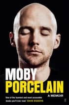 Porcelain ebook by Moby