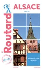 Guide du Routard Alsace 2021/22 - (Grand-Est) ebook by