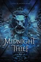 Midnight Thief eBook by Livia Blackburne