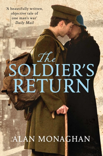 The Soldier's Return: The Soldier's Song Book 2 ebook by Alan Monaghan
