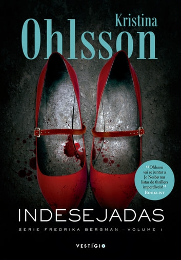 Indesejadas ebook by Kristina Ohlsson