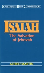 Isaiah- Everyman's Bible Commentary ebook by Alfred Martin