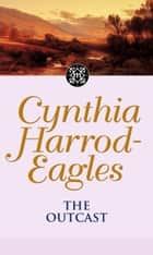 The Outcast ebook by Cynthia Harrod-Eagles