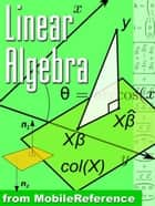 Linear Algebra Study Guide (Mobi Study Guides) eBook by MobileReference