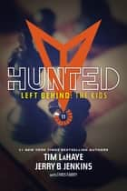 Hunted ebook by Tim LaHaye,Jerry B. Jenkins